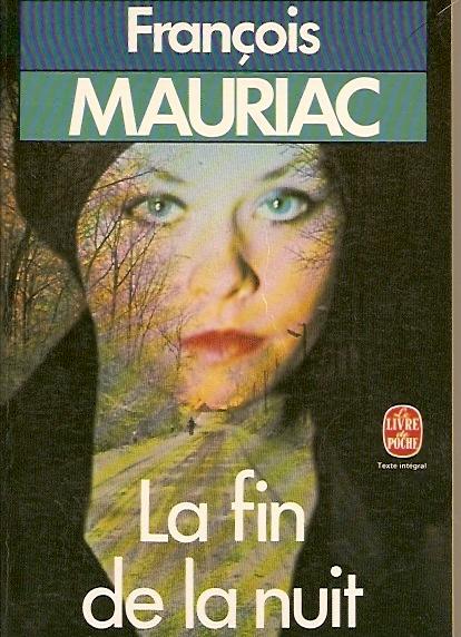 La fin de la nuit François Mauriac